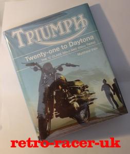 TRIUMPH TWENTY ONE TO DAYTONA THE C CLASS 350CC AND 500CC TWINS BOOK BY MATTHEW VALE ISBN 9781861269973
